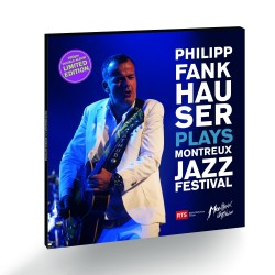 Philipp Fankhauser plays Montreux Jazz Festival - double vinyle