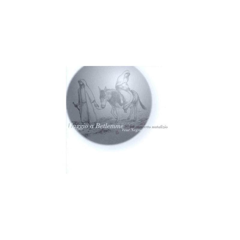 Vent Negru - Viaggio a Betlemme - Un concerto natalizio