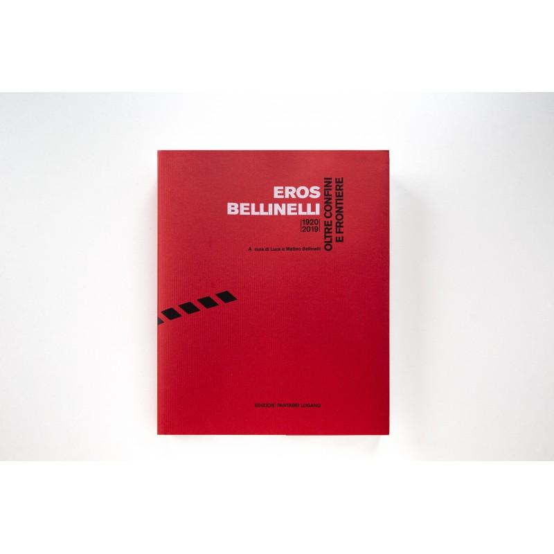 Eros Bellinelli - Oltre confine e frontiere